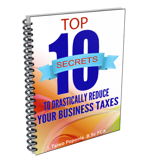 Top 10 Secrets to Drastically Reduce Your Business Taxes